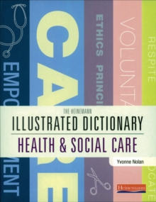 Illustrated Dictionary of Health and Social Care, Paperback