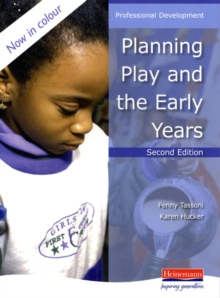 Planning Play and the Early Years, Paperback Book