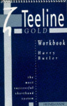 The Teeline Gold Workbook, Spiral bound