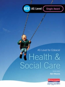 GCE AS Level Health and Social Care Single Award Book (for Edexcel), Paperback