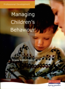 Managing Children's Behaviour, Paperback