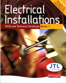 Electrical Installations NVQ and Technical Certificate Book 1, Paperback