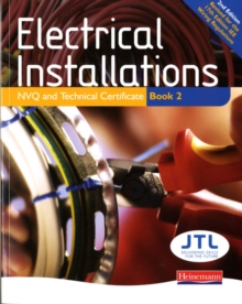 Electrical Installations NVQ and Technical Certificate Book 2, Paperback