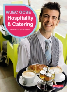 WJEC GCSE Hospitality & Catering Student Book, Paperback Book