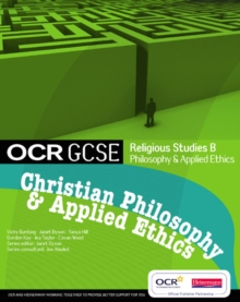 OCR GCSE Religious Studies B : Christian Philosophy and Applied Ethics Student Book Student Book, Paperback
