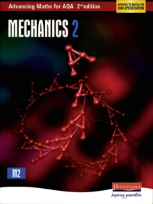 Advancing Maths for AQA: Mechanics 2 : 2, Paperback