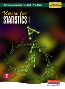 Revise for Advancing Maths for AQA Statistics 1, Paperback Book