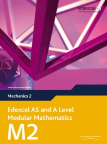 Edexcel AS and A Level Modular Mathematics Mechanics 2 M2, Mixed media product