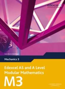 Edexcel AS and A Level Modular Mathematics Mechanics 3 M3, Mixed media product