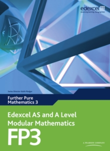 Edexcel AS and A Level Modular Mathematics Further Pure Mathematics 3 FP3 : 3, Mixed media product