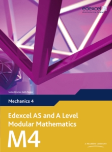 Edexcel AS and A Level Modular Mathematics Mechanics 4 M4, Mixed media product