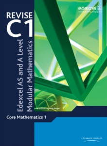 Revise Edexcel AS and A Level Modular Mathematics Core 1, Paperback