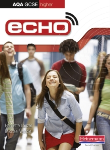 Echo AQA GCSE German Higher Student Book : Student Book, Paperback
