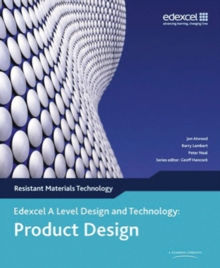 A Level Design and Technology for Edexcel: Product Design: Resistant Materials, Paperback