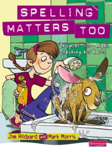 Spelling Matters Too Student Book : Student Book, Paperback