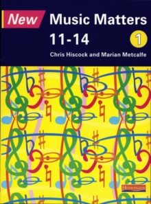 New Music Matters 11-14 Pupil Book 1, Paperback
