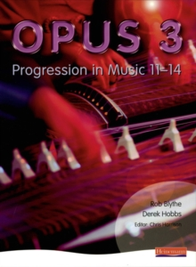 Opus: Student Book 3 : Progression in Music 11-14, Paperback