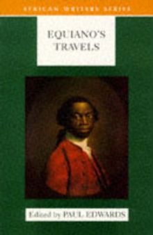 Equiano's Travels : The Interesting Narrative of the Life of Olaudah Equiano or Gustavus Vassa the African, Paperback