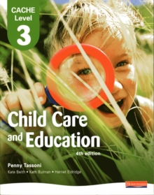 CACHE Level 3 in Child Care and Education Student Book, Paperback