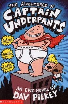 The Adventures of Captain Underpants, Paperback