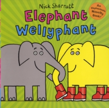Elephant Wellyphant, Paperback Book
