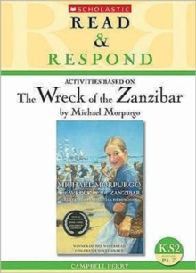 The Wreck of the Zanzibar : KS2, Paperback