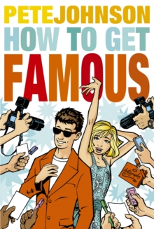 How to Get Famous, Paperback