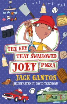 The Key That Swallowed Joey Pigza, Paperback Book