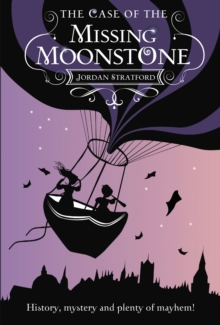 The Case of the Missing Moonstone : The Wollstonecraft Detective Agency, Paperback Book
