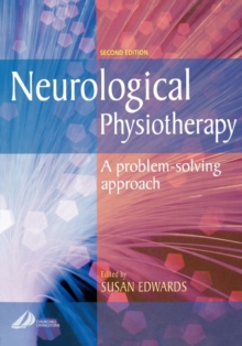 Neurological Physiotherapy : A Problem-solving Approach, Paperback