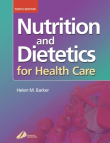 Nutrition and Dietetics for Health Care, Paperback