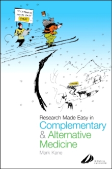 Research Made Easy in Complementary and Alternative Medicine, Paperback