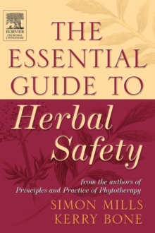 The Essential Guide to Herbal Safety, Hardback