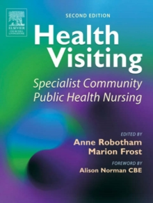Health Visiting : Specialist Community Public Health Nursing, Paperback Book