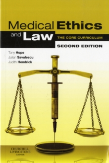 Medical Ethics and Law : The Core Curriculum, Paperback