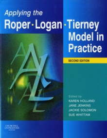 Applying the Roper-Logan-Tierney Model in Practice, Paperback Book