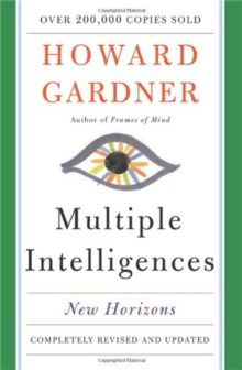 Multiple Intelligences : New Horizons in Theory and Practice, Paperback