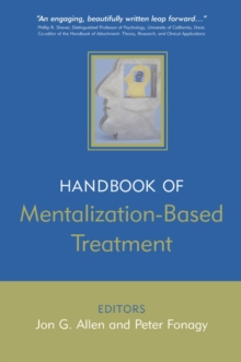 The Handbook of Mentalization-Based Treatment, Paperback