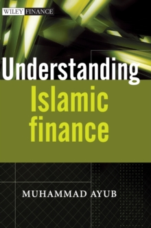 Understanding Islamic Finance, Hardback