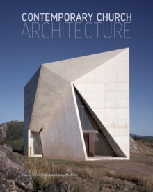 Contemporary Church Architecture, Hardback