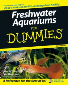 Freshwater Aquariums For Dummies, Paperback