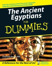 The Ancient Egyptians For Dummies, Paperback