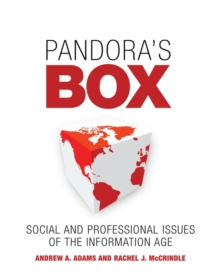 Pandora's Box : Social and Professional Issues of the Information Age, Paperback