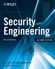 Security Engineering : A Guide to Building Dependable Distributed Systems, Hardback