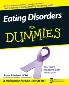 Eating Disorders For Dummies, Paperback