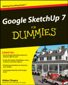 Google SketchUp 7 For Dummies, Paperback