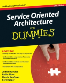 Service Oriented Architecture (SOA) For Dummies, Paperback