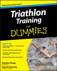 Triathlon Training For Dummies, Paperback Book