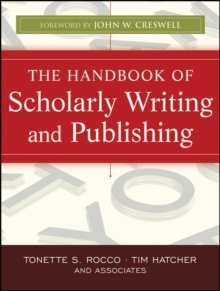 The Handbook of Scholarly Writing and Publishing, Paperback Book