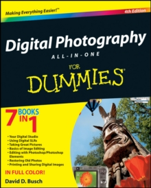 Digital Photography All-in-One Desk Reference For Dummies, Paperback